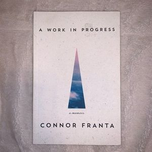 A Work In Progress - Connor Franta